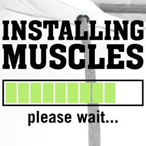 Installing Muscles (Please Wait) T-Shirts - Men's Premium Hoodie
