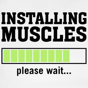 Installing Muscles (Please Wait) T-shirts - Baseballkasket