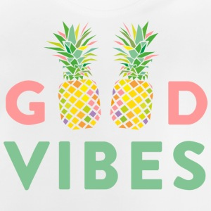 AD GOOD VIBES PINEAPPLE Shirts - Baby T-shirt