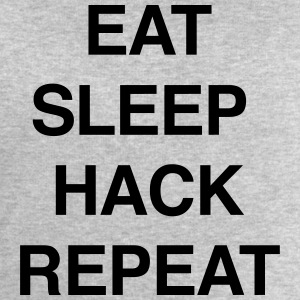 EAT SLEEP HACK REPEAT T-Shirts - Men's Sweatshirt by Stanley & Stella