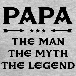 Papa - The Man, The Myth, The Legend Tee shirts - Sweat-shirt Homme Stanley & Stella