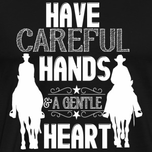 Have careful Hands  Manga larga - Camiseta premium hombre