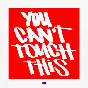 You can't touch this T-Shirts - Männer Premium Langarmshirt