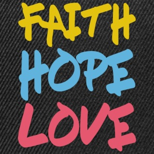 FAITH HOPE LOVE T-Shirts - Snapback Cap
