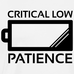 Critical Low Patience, Baby ! - T-shirt Premium Homme