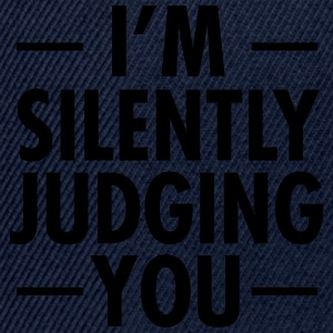 I\'m Silently Judging You T-shirts - Snapbackkeps