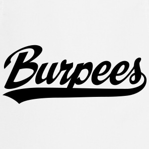 Burpees Tee shirts - Tablier de cuisine