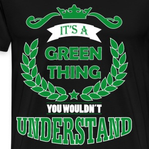 its a green thing Hoodies & Sweatshirts - Men's Premium T-Shirt