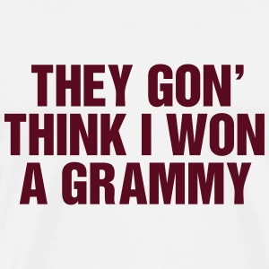 They gon' think I won a Grammy Tröjor - Premium-T-shirt herr