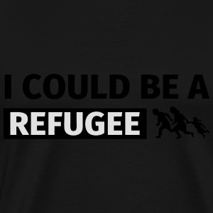 I could be a refugee Gensere - Premium T-skjorte for menn