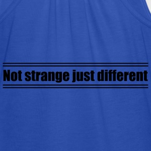 Not strange just different - Débardeur Femme marque Bella