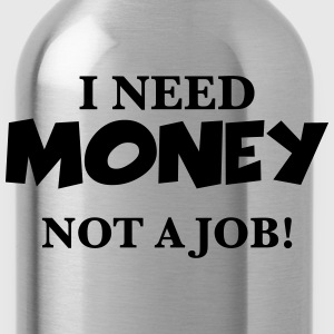 I need money T-shirts - Vattenflaska