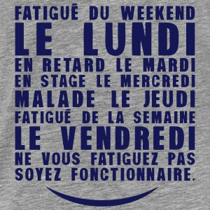 fatigue lundi retard stage malade Sweat-shirts - T-shirt Premium Homme