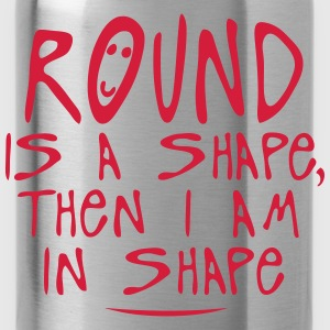 round is a shape then citation Langarmshirts - Trinkflasche