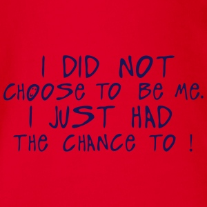 i did not choose me just chance citation T-Shirts - Baby Bio-Kurzarm-Body