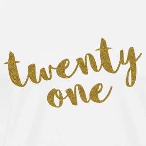 Twenty One / 21 Glitter Birthday Quote Tops - Men's Premium T-Shirt
