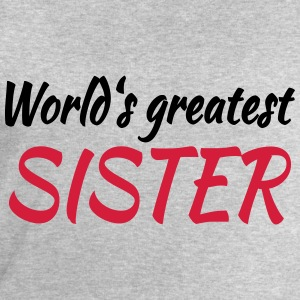 World's greatest sister Tee shirts - Sweat-shirt Homme Stanley & Stella