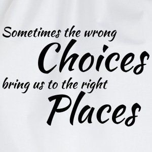 Wrong choices, right places T-shirts - Gymtas