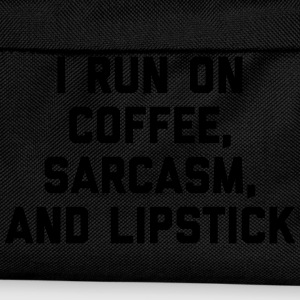 Run Coffee, Sarcasm & Lipstick Funny Quote T-Shirts - Kids' Backpack