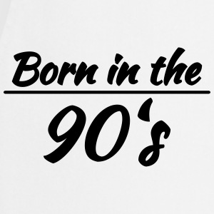 Born in the 90's T-Shirts - Cooking Apron