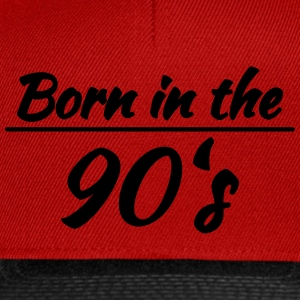 Born in the 90's T-Shirts - Snapback Cap
