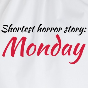 Shortest horror story: Monday T-shirts - Gymtas