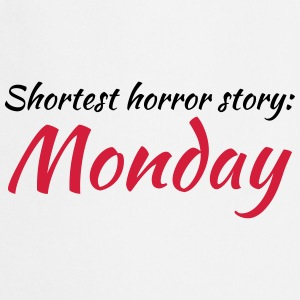 Shortest horror story: Monday Tee shirts - Tablier de cuisine