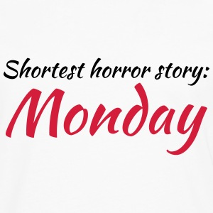 Shortest horror story: Monday Tee shirts - T-shirt manches longues Premium Homme