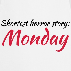 Shortest horror story: Monday T-shirts - Förkläde