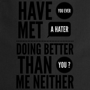 hater doing better than you ? T-shirts - Keukenschort