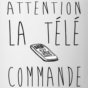 Attention la télé commande...  Slogan, Manif, Nu - Tasse