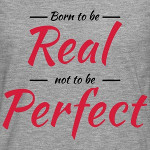 Born to be real Tee shirts - T-shirt manches longues Premium Homme