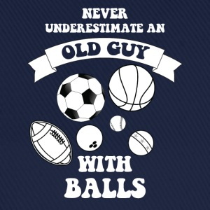Never underestimate an old guy with balls - Baseball Cap