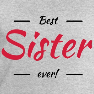 Best sister ever Tee shirts - Sweat-shirt Homme Stanley & Stella