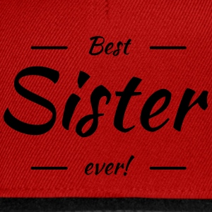 Best sister ever T-Shirts - Snapback Cap