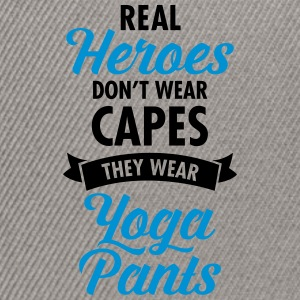 Real Heroes Wear Yoga Pants Tee shirts - Casquette snapback