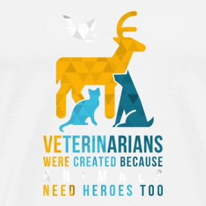 Veterinarias - heroes Mugs & Drinkware - Men's Premium T-Shirt
