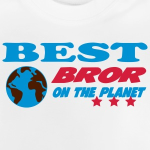 Best bror on the planet T-shirts - Baby T-shirt