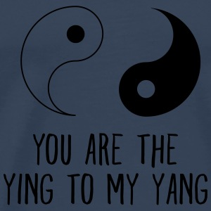 Your Are The Ying To My Yang Toppar - Premium-T-shirt herr