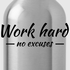 Work hard - no excuses Tee shirts - Gourde