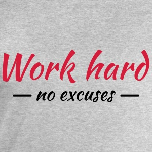 Work hard - no excuses T-Shirts - Männer Sweatshirt von Stanley & Stella