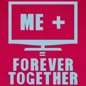 tv television forever together quote Tops - Women's Premium T-Shirt