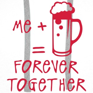 me biere forever together alcool Tops - Sudadera con capucha premium para hombre