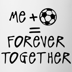 me more soccer forever together quote Shirts - Mug