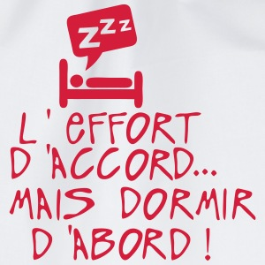 effort accord dormir abord citation lit Tee shirts - Sac de sport léger