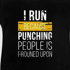 Run, not punching people Shirts - Baby T-Shirt