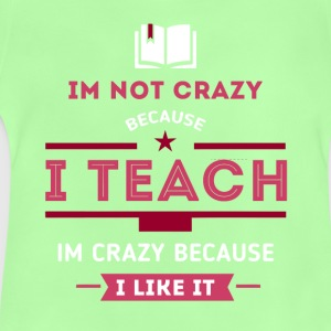 I teach, I like it Shirts - Baby T-Shirt