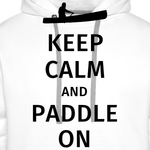 Keep Calm and Paddle on T-Shirts - Men's Premium Hoodie