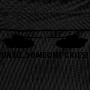 Until Someone Cries Camisetas - Mochila infantil