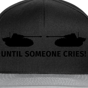 Until Someone Cries T-shirts - Snapback Cap